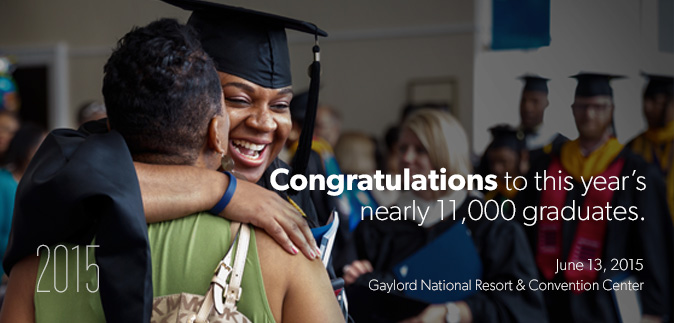 Congratulations to this year's nearly 11,000 graduates.