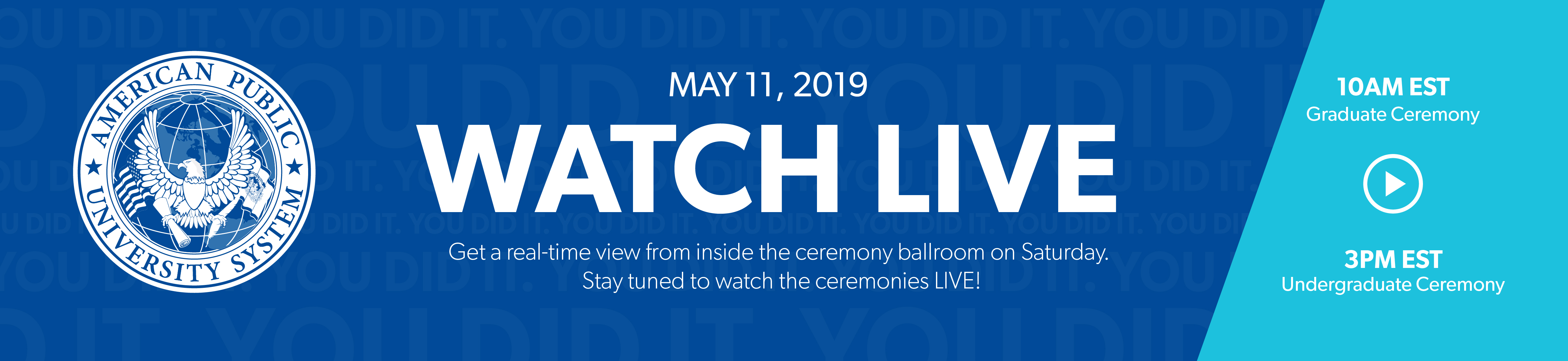 Watch Live -  Commencement 2019